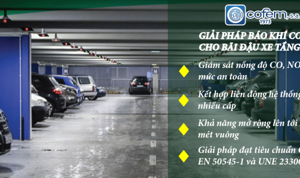 Hệ thống cảnh báo khí CO, NO2 cho bãi đậu xe tầng hầm