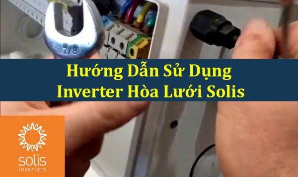 hướng dẫn sử dụng Inverter Solis