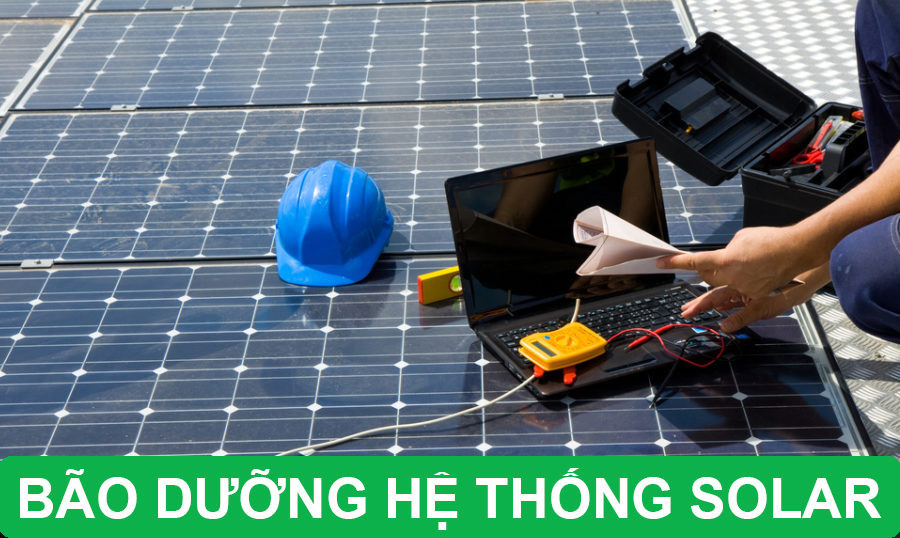 bảo dưỡng hệ thống điện mặt trời